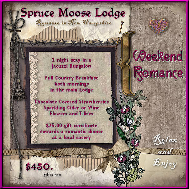 Romantic Weekend of Romance B&B in New Hampshire White Mountains at the Spruce Moose Lodge